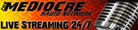 Mediocre Radio Network